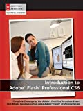 Introduction to Adobe Flash Professional CS6 with ACA Certification 1st edition by AGI Creative Team (2013) Spiral-bound...