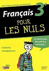 FRANCAIS 3E POUR LES NULS