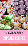 Best Cupcake Recipes - Cupcake Recipes : 50 Delicious of Cupcake Book Review