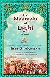 The Mountain of Light by Sundaresan, Indu (2013) Paperback