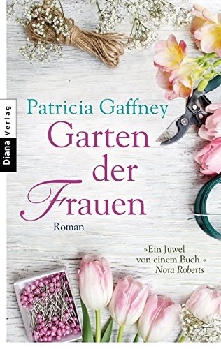 Garten der Frauen: Roman (Garten Der Frauen)
