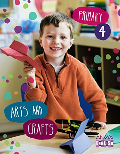 Arts and Crafts 4. (Anaya English) - 9788467879346 por Ana Teresa Oviedo Melgares
