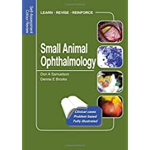 Small Animal Ophthalmology: Self-Assessment Color Review (Veterinary Self-Assessment Color Review Series)