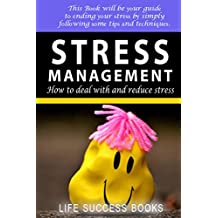 Stress Management: How To Cope With and Reduce Stress (English Edition)
