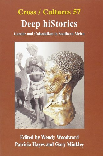deep-histories-gender-and-colonialism-in-southern-africa-cross-cultures
