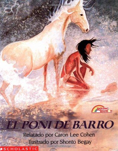 El Poni De Barro/The Mud Pony (Mariposa) por Caron Lee Cohen