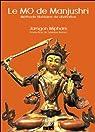 Le MO de Manjushri - Méthode tibétaine de divination par Mipham