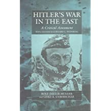 Hitler's War in the East, 1941-1945: A Critical Assessment (3rd Edition) (War and Genocide)
