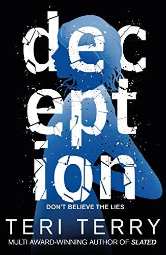Deception: Book 2 (Dark Matter) (English Edition) por Teri Terry