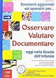 Scarica Libro Osservare valutare documentare oggi nella scuola dell infanzia (PDF,EPUB,MOBI) Online Italiano Gratis