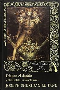 Dickon el diablo par Joseph Sheridan Le Fanu