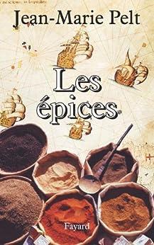 Les Épices (Documents) par [Pelt, Jean-Marie]