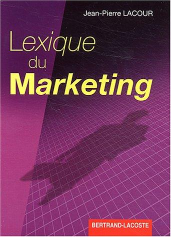 Lexique du marketing BTS/DEUG/DUT