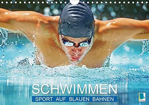 Schwimmen: Sport auf blauen Bahnen (Wandkalender 2020 DIN A4 quer): Das Wasser ist klar, die Bahnen sind frei: Wettkampf im Hallenbad (Monatskalender, 14 Seiten ) (CALVENDO Sport)