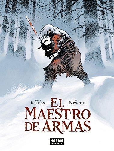 El Maestro de Armas por Parnotte Xavier Dorison