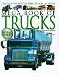 Mega Book of Trucks: Discover the Most Amazing - Best Reviews Guide
