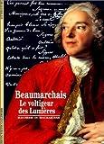 Beaumarchais : Le voltigeur des Lumières