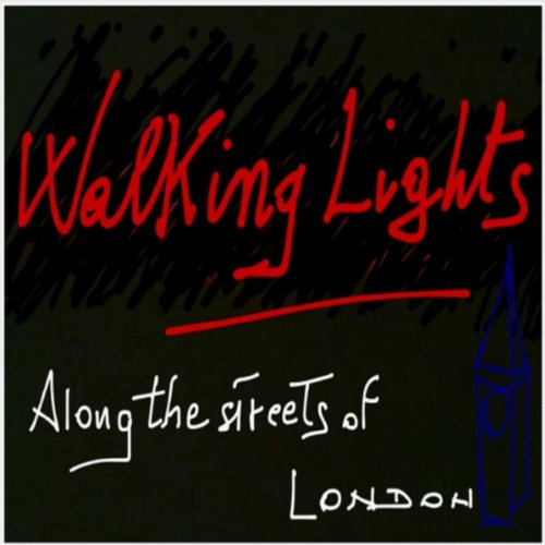Along the Streets of London - London Street Lights