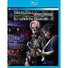 Daryl Hall & John Oates - Live in Dublin [Blu-ray]