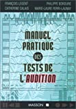 Manuel pratique des tests de l'audition
