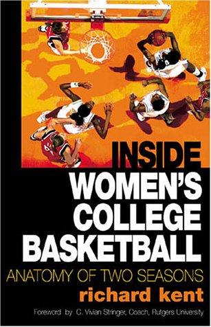 inside-womens-college-basketball-anatomy-of-two-seasons