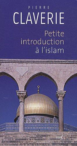 Petite introduction à l'islam