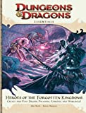 Heroes of the Forgotten Kingdoms: An Essential Dungeons & Dragons Supplement (4th Edition D&D)