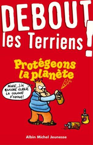 Debout les terriens ! Les Bons Gestes pour sauver la planète par Gwenaëlle Aznar