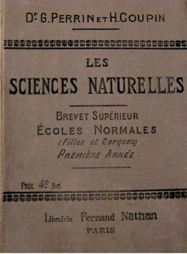 Les sciences naturelles Brevet superieur ecoles normales 1ere annŽe
