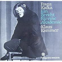 Franz Kafka: Ein Bericht für eine Akademie (Wort und Stimme) [Vinyl LP] [Sprechplatte]
