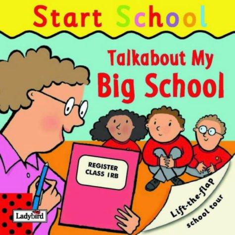 Talkabout my big school