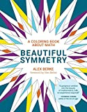 Beautiful Symmetry: A Coloring Book about Math (The MIT Press)