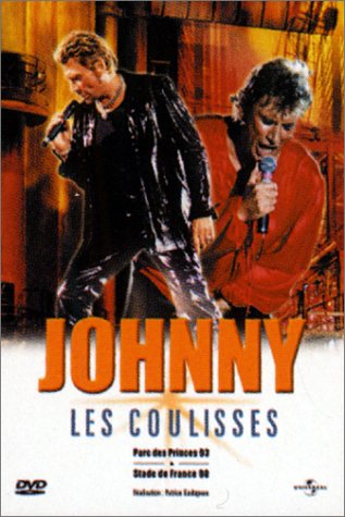 Bild von Johnny Hallyday : Les Coulisses (Parc des Princes 93 - Stade de France 98) [FR Import]