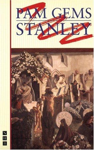 Stanley by Pam Gems (1996-03-14) (Gem 1996)