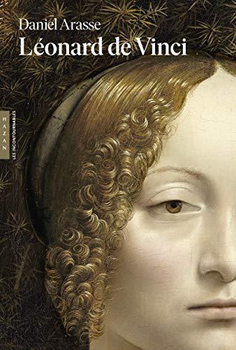 Léonard de Vinci (Les incontournables Hazan) par Daniel Arasse