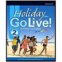 Go live holiday. Student book. Per la Scuola media. Con espansione online. : Go live holiday. Student book. Per la…
