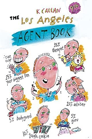 The Los Angeles Agent Book: How to Get the Agent You Need for the Career You Want by Callan, K (2008) Paperback
