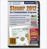 Einkommensteuer-Programm - für das Steuerjahr 2012 - CD plus Begleitheft