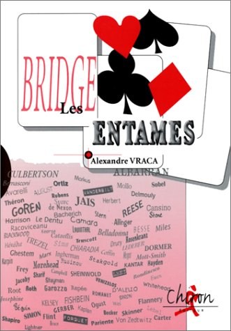 Les entames : Bridge.