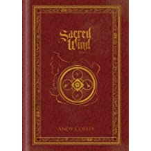 Sacred Wind: Book 1 (English Edition)
