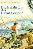 Die Irrfahrten des David Cooper: Eine abenteuerliche Schatzsuche