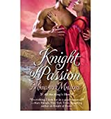 [ [ [ Knight of Passion [ KNIGHT OF PASSION BY Mallory, Margaret ( Author ) Jun-01-2010[ KNIGHT OF PASSION [ KNIGHT OF PASSION BY MALLORY, MARGARET ( AUTHOR ) JUN-01-2010 ] By Mallory, Margaret ( Author )Jun-01-2010 Paperback