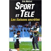 Sport et télé, les liaisons secrètes