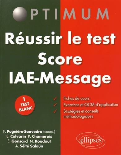 Réussir le Test Score IAE-Message