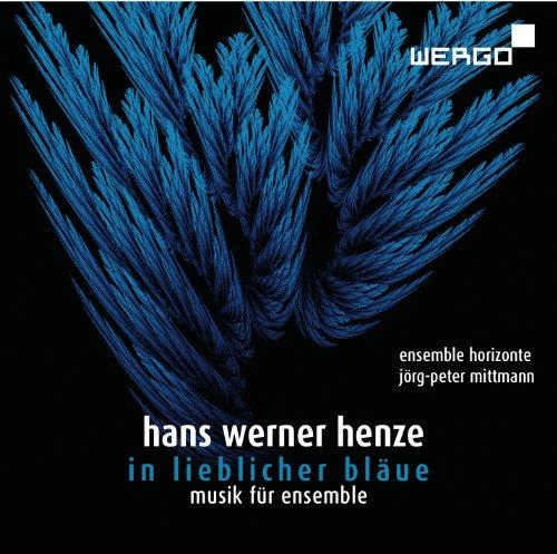 Henze : in Lieblicher Bläue, Musique pour Ensemble. Mittmann.