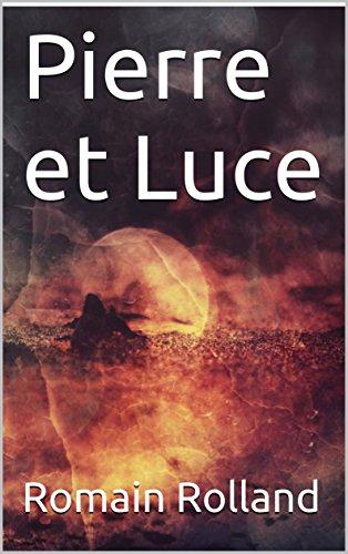 Descargar Libro Pierre et Luce de Romain Rolland
