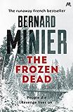 The Frozen Dead (Commandant Servaz Book 1)
