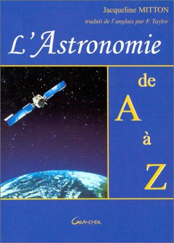 L'Astronomie de A à Z