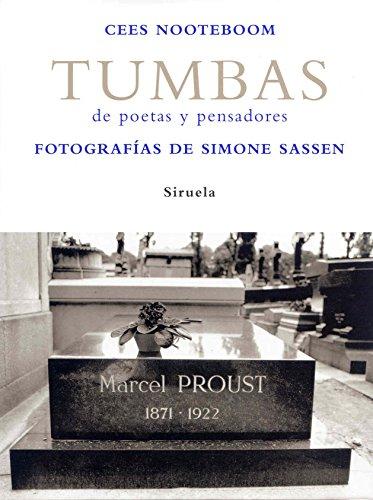 Tumbas: de poetas y pensadores (La Biblioteca Azul / Serie mayor)