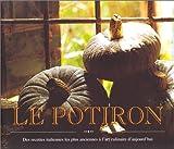 Le Potiron - Des recettes italiennes les plus anciennes à l'art culinaire d'aujourd'hui